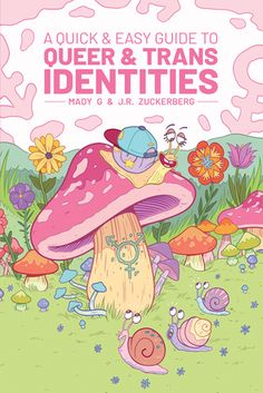 A Quick and Easy Guide to Queer and Trans Identities by Mady G. Zuckerberg Limerence Press / Oni Press Publication Date: April Free Epub, Free Ebooks, Got Books, Books To Read, Oni Press, Free Pdf Books, Free Reading, Book Recommendations, Ebook Pdf