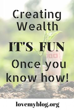 creating wealth, its
