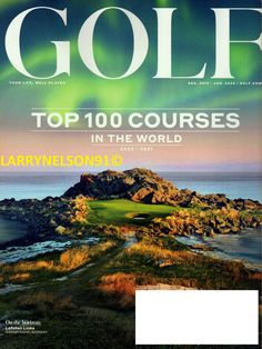 GOLF MAGAZINE DECEMBER 2019 JANUARY 2020 TOP 100 COURSES WORLD NORWAY TIGER PUTT