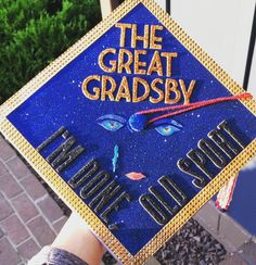 "The Great Gradsby graduation cap: ""I'm done, old sport""  #graduation #cap #graduationcap #thegreatgatsby #gatsby Graduation Diy, Graduation Cap Designs, Graduation Cap Decoration, High School Graduation, Graduation Photos, Decorated Graduation Caps, Cap And Gown, Graduate School, Cap Ideas"