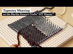 How to do Basic Weaving with the Martha Stewart Crafts® DIY Weaver(TM) - YouTube