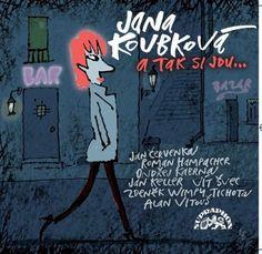Jana Koubková : A tak si jdu... - CD | Bontonland.cz