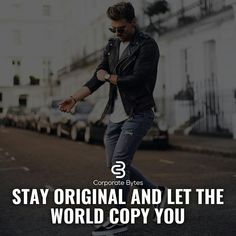 Yes don't be copy.😍 Sanjana V Singh Babe Quotes, Badass Quotes, Men Quotes, Strong Quotes, People Quotes, Attitude Quotes, Words Quotes, Positive Quotes, Motivational Quotes