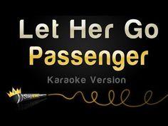 Passenger - Let Her Go (Karaoke Version) - YouTube