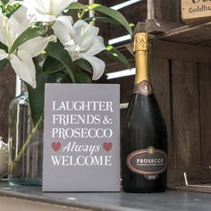 Laughter, Friends And Prosecco Print