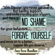 """...there is no shame for your behaviors... Forgive yourself..."" Suzy Favor Hamilton"