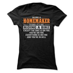 Awesome Tee BEING A HOMEMAKER T SHIRTS T-Shirts