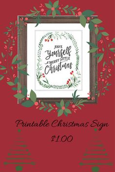 """Christlmas Sign Printable Instant Dowload """"Have yourself a Merry Little Christmas"""" #esty #christmas #printables #ad"""