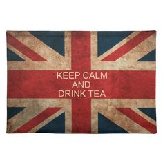 *Keep Calm and Drink Tea British Flag Place Mat