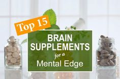 Learn about the top brain supplements that can improve memory, mood, and productivity and protect against mental decline, depression, anxiety and dementia.