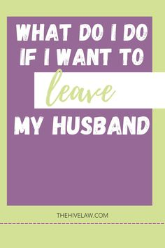 What to do if I want to Leave my Husband? Here are the steps you need to take now! I Want To Leave, Leave Me, Easy Divorce, Contested Divorce, Marriage, Husband, Valentines Day Weddings, Weddings, Mariage