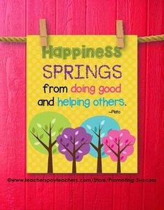 Spring Poster: This printable spring poster features a yellow dot background, colorful trees and the quote: Happiness springs from doing good and helping others. ~Plato
