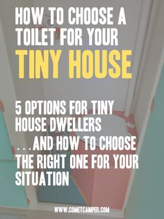 "The Toilet – One of the Most Important Tiny House Decisions You'll Ever  Make   Living a ""normal"" life in a ""normal"" home, you've probably never given much  thought to your toilet.  It's there when you need it, it does its job and  it takes care of business with little muss or fuss.  But when you live in a tiny house, your toilet becomes a big deal.  Like,  you'll find yourself thinking about it, talking about and considering the  various aspects of it A LOT.  (And consequently - people…"