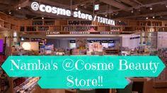 Namba's @Cosme Beauty Store!