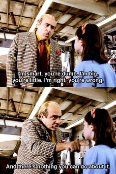 Matilda. I hate and love this quote all at the same time.