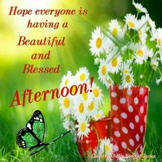 Good Afternoon sister have a relaxing afternoon,xxx ❤❤❤🍁🍁🍁 Good Afternoon Quotes, Good Night Quotes, Good Morning Good Night, Morning Wish, Birthday Prayer For Friend, Evening Greetings, Afternoon Delight, Morning Greetings Quotes, Positive Inspiration