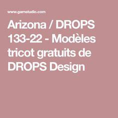 Arizona / DROPS 133-22 - Modèles tricot gratuits de DROPS Design