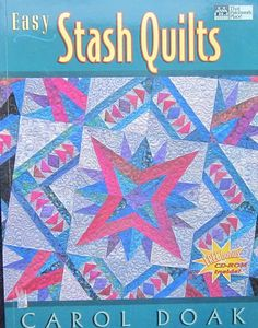 Easy Stash Quilts Quilting Pattern Book by Carol by TheHowlingHag, $14.95