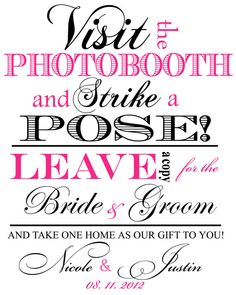 Custom Photobooth Sign DIY Print Ready 8in x 10in Fancy Wedding Photo Booth Printable Buy 1 sign get 1 free. $7.00, via Etsy.
