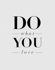 I've just found 'Do What You Love' Inspirational Quote Typography Print. This motivational typography poster quote of 'Do What You Love' is a motto to live by! Typography Poster Design, Typography Quotes, Typography Prints, Quotes To Live By, Me Quotes, Motivational Quotes, Inspirational Quotes, Famous Quotes, The Words
