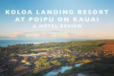 Koloa Landing Resort at Poipu (Kauai) : A Hotel Review   Land of Marvels