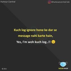 Apj Quotes, Funny True Quotes, Heart Quotes, Hindi Quotes, Words Quotes, Ignore Me Quotes, Sweet Love Quotes, Quotes About Love And Relationships, Relationship Quotes