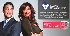 Master Matchmakers has innovated a mobile application called Love Lab that authenticates the identity of a stranger before you go on a date ➔ http://www.datingadvice.com/online-dating/master-matchmakers-pioneers-mobile-app