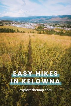 Looking for easy hikes in Kelowna? Check out these awesome hikes that are perfect for all skill levels. You'll love your next adventure! Hiking Photography, Mountain Photography, West Coast Canada, Best Hiking Gear, Beautiful Waterfalls, Best Hikes, Canada Travel, Amazing Destinations, Travel Around The World