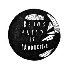 Inspirational Quote - Be productive today!