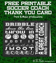 bnute productions: Free Printable Soccer Coach Thank You Card coach gifts, soccer coach gifts Soccer Coach Gifts, Team Gifts, Softball Gifts, Cheerleading Gifts, Basketball Gifts, Sports Gifts, Thank You Card Template, Thank You Cards, Soccer Birthday Parties