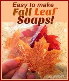 Easy to make Single Use Fall Leaf Soaps!