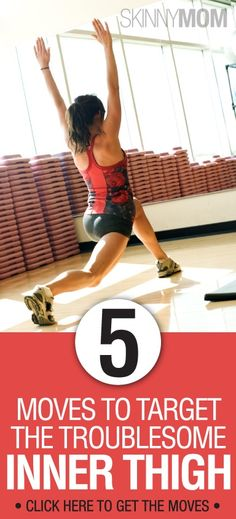 Get the skinny on these 5 Moves To Target The Troublesome Inner Thig