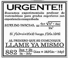 SE NECESITA DE #URGENCIA UN PROFESOR DE MATEMÁTICAS xD