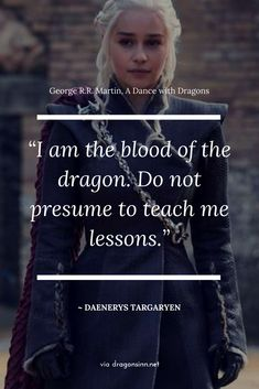 "Game of Thrones, dragon quote. Related Post Still of Kit Harington in Game of Thrones Game of Thrones Cast on the Red Carpet Over the Ye. 26 Pictures Guaranteed To Make Every ""Game O. Daenerys Targaryen 2 Game of Thrones watercolor pr. Game Of Thrones Facts, Game Of Thrones Dragons, Game Of Thrones Quotes, Game Of Thrones Funny, A Dance With Dragons, Got Dragons, Mother Of Dragons, Khaleesi Quotes, Daenarys Targaryen"