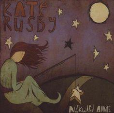 Kate Rusby: Awkward Annie