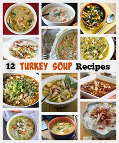 12 Turkey Soup Recipes to use up leftover turkey!