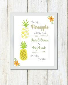Pineapple print, Be A Pineapple, by LittleBellPrints, Kitchen decor printable, home decor, pineapple quote, kitchen quotes, fruit decor, clean eating decor, pineapple office, stand tall