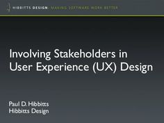 Agile Vancouver - Involving Stakeholders in User Experience (UX) D...