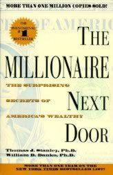 Book: The Millionaire Next Door: The Surprising Secrets Of America'S Wealthy