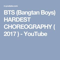BTS (Bangtan Boys) HARDEST CHOREOGRAPHY ( 2017 ) - YouTube