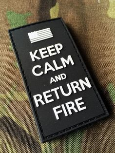 Swat Keep Calm and Return Fire Morale Patch US by TacticalTextile