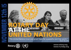 Nov 12 Rotary Day at the UN 2016-2017 -by CMC United Nations, Rotary, Novels, The Unit, Peace, Day, Sobriety, Fiction, Romance Novels
