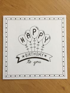 Happy birthday to you Creative Birthday Cards, Homemade Birthday Cards, Happy Birthday Cards, Birthday Doodle, Birthday Card Drawing, Cumpleaños Diy, Tarjetas Diy, Karten Diy, Bday Cards