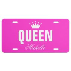Pink queen license plate with personalized name