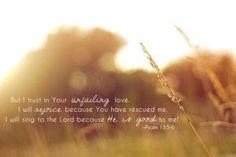 Psalm 13: 5-6