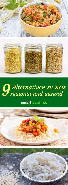 Unser Reis hat eine halbe Weltreise hinter sich, bevor er auf dem Teller landet. Dabei sind die regionalen Alternativen mindestens genauso lecker und auch noch gesünder!