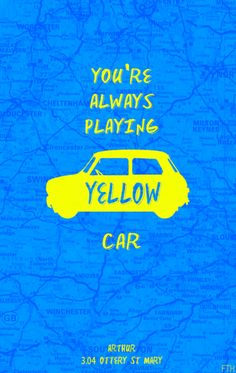 "Cabin Pressure! ""Yellow car! Yellow car! Yellow car!"" ""Wow, skip, you're really good, I didn't see any of those!"""