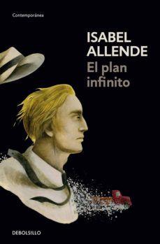 Descargar Libro El Plan Infinito De Isabel Allende Descargar Libros En Pdf Portadas De Libros Libros Para Leer