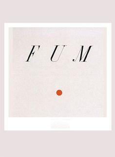 Fum 1982 - Poema visual Serigrafía Editado por Pepa Llopis, Ll. Riera, C. Taché, A. Tàpies y M. Viñas Edición de 15 ejemplares Medida del papel: 50 x 35 cm.