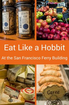 The San Francisco Ferry Building is a foodie paradise. You can eat like a Hobbit and get 7 square meals a day.